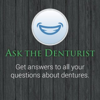 Ask the Denturist | Get answers to all your questions about dentures.